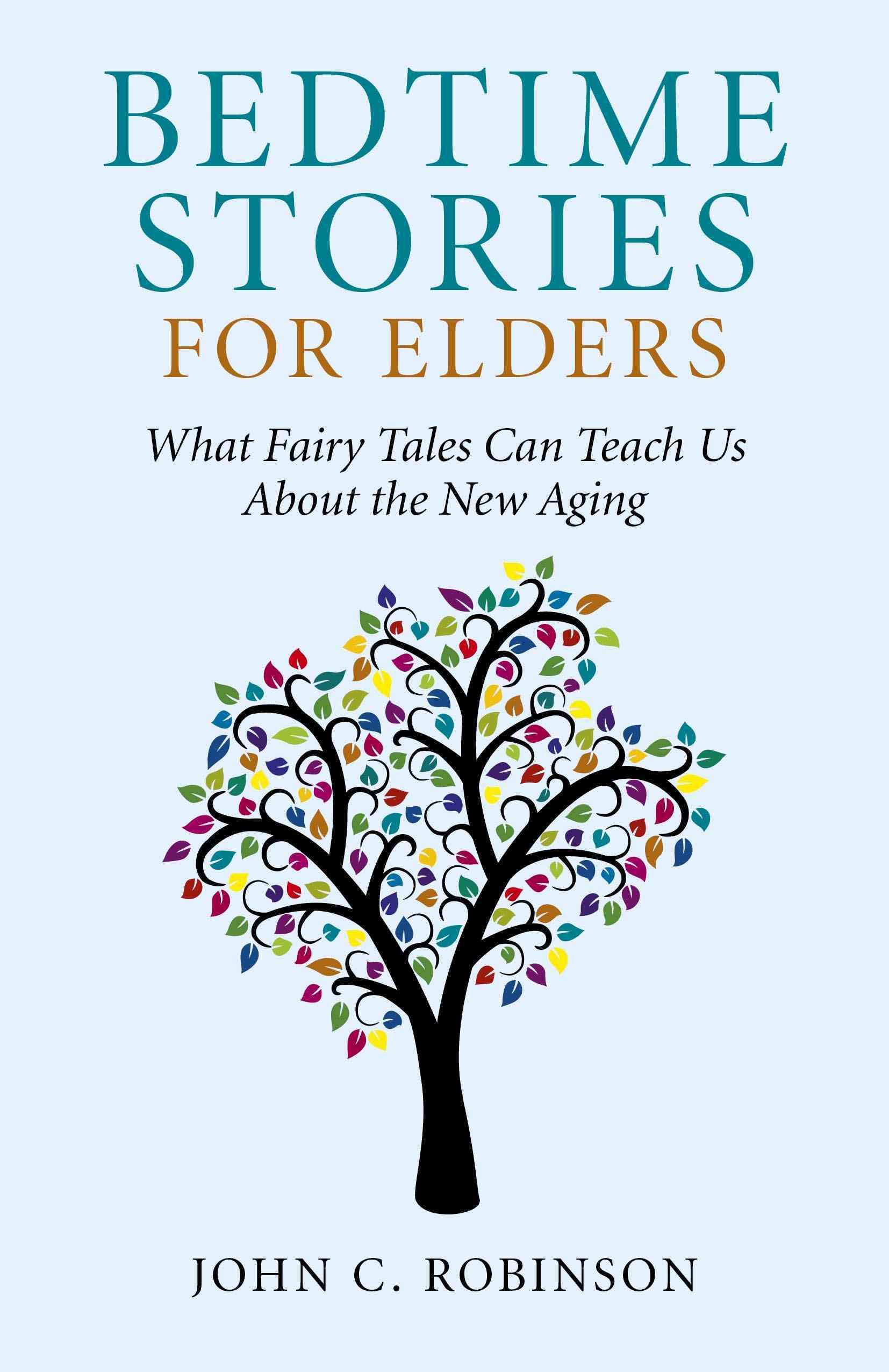 Bedtime Stories for Elders By Robinson, John C.